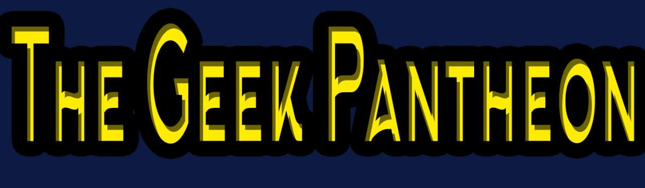 The Geek Pantheon